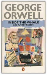 george orwells essays In a 2013 essay for the conservative catholic publication crisis magazine, sean  fitzpatrick wrote that the most frightening thing about orwell's.